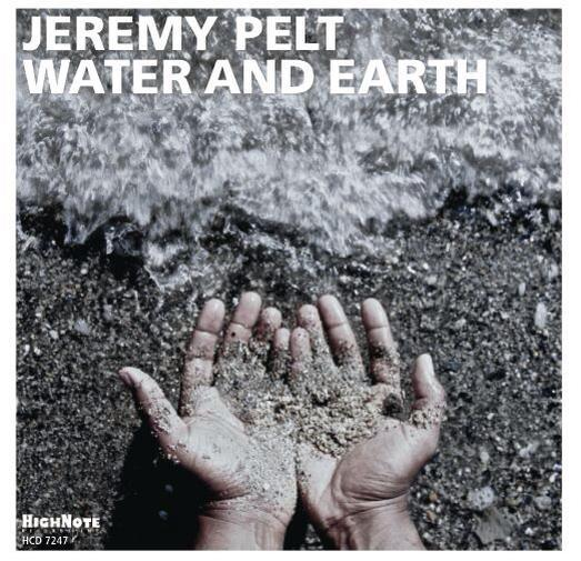 Jeremy Pelt, Water and Earth